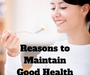 Why Should We Maintain Optimal Health